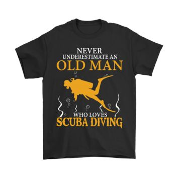 PEAPINY Never Underestimate An Old Man Who Loves Scuba Diving Shirts