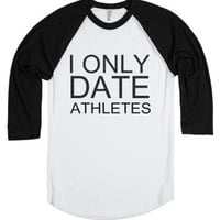 I Only Date Athletes-Unisex White/Black T-Shirt