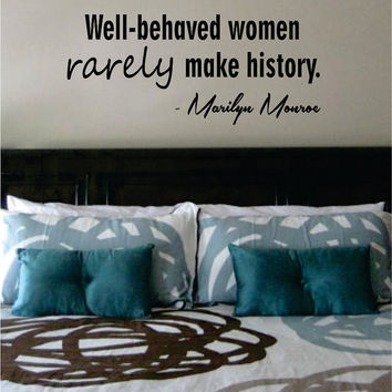 Marilyn Monroe Well Behaved Women Quote Decal Sticker Wall Vinyl Decor Art