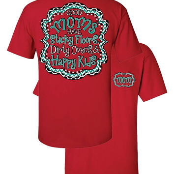 Southern Couture Funny Good Mom Sticky Floor Happy Kids Mother Chevron Girlie Bright T Shirt