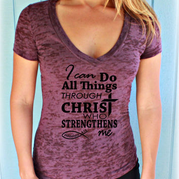 Christian Womens Workout V Neck T Shirt. I Can Do All Things Through Christ Who Strengthens Me. Philippians 4 13. Jesus T Shirt.
