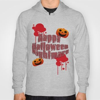 Happy Halloween Nightmare  Hoody by happybeecolorfullife