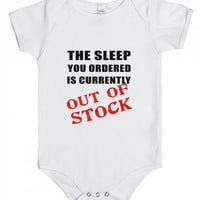 The Sleep You Ordered Infant One Piece