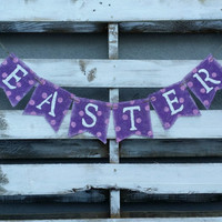 Easter Burlap Banner, Spring Banner, Easter Photo Prop, Easter Decor, Spring Decor