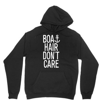 boat hair don't care Unisex Hoodie