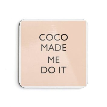 Coco Made me do it Coaster Set