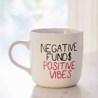Amber Ibarreche Negative Funds Positive Vibes Mug | Urban Outfitters