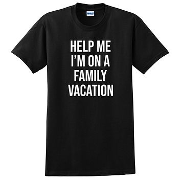 I'm on a family vacation T Shirt