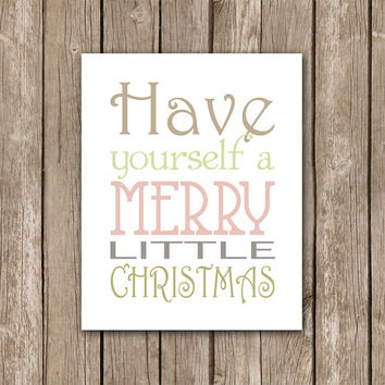 Have Yourself a Merry Little Christmas Typographic Printable Wall Art Poster - Digital Art Printable - IMMEDIATE DOWNLOAD