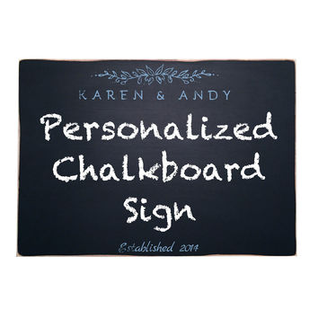 Personalized Chalkboard Sign, Wedding Chalkboard Sign, 11x16