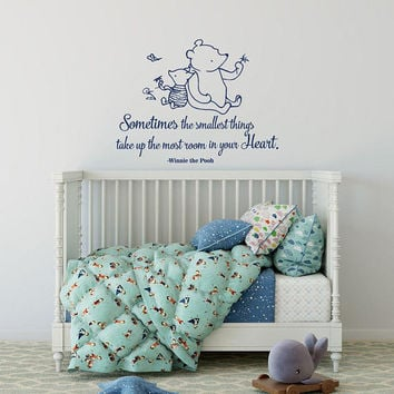 Classic Winnie The Pooh Quote, Sometimes The Smallest Things Wall Decal Quotes, Winnie The Pooh Piglet, Baby Room Nursery Home Decor K120