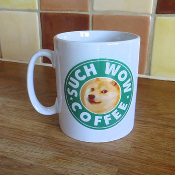 Doge Meme Starbucks Inspired Coffee Mug 10oz
