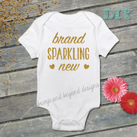 Newborn Bodysuit Brand Sparkling New Coming Home Outfit Gold Glitter Baby Shower Gift Baby Girl Announcement Shirt DIY Vinyl Iron On 003