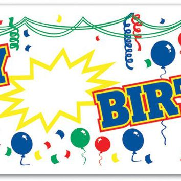 Happy Birthday Sign Banner - All-Weather #93675 Case Pack 12