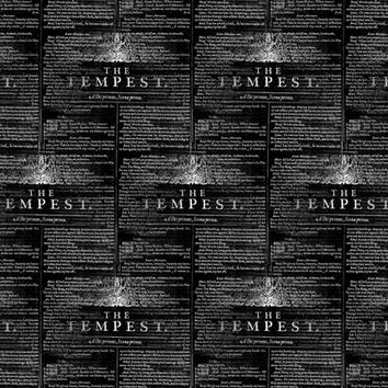 Shakespeare Tempest Text Black and White - 13moons_design - Spoonflower