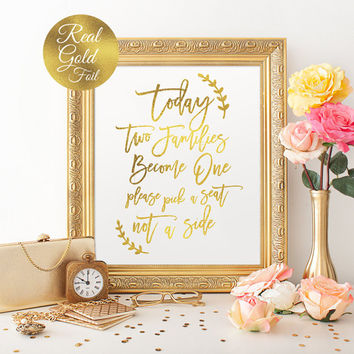 Today Two Families Become One, Wedding Signs, Wedding Decoration, Real Gold Foil Print, Wedding Print, Wedding Wall Decor, Ceremony Decor