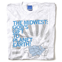 The Midwest: God's Gift To Planet Earth T-Shirt