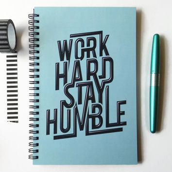 Writing journal, spiral notebook, sketchbook, bullet journal, motivational quote, blue black, blank lined grid - Work hard stay humble