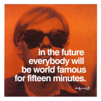 Fifteen Minutes  Prints by Andy Warhol at AllPosters.com