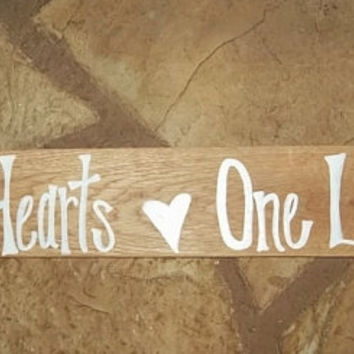 Rustic Wedding Sign, Two Hearts One Love Sign, Country Wedding Sign, Rustic Wedding Decor, Home Decor, Wedding Love Sign