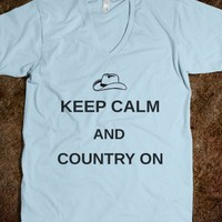 Keep calm and country on - The Kay Designs