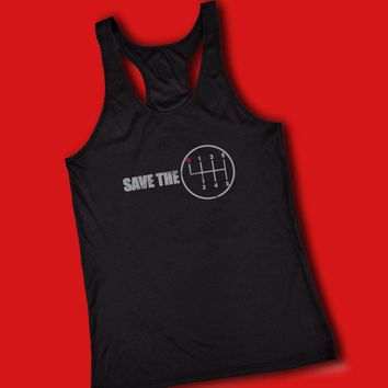Save The Manual Transmission Women'S Tank Top