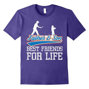 The Father Son Quotes Best Friends for Life Baseball T Shirt