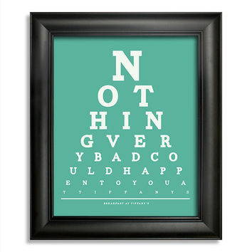 Breakfast At Tiffany's, Nothing Very Bad Could Happen To You At Tiffany's Eye Chart, 8 x 10 Giclee Print BUY 2 GET 1 FREE