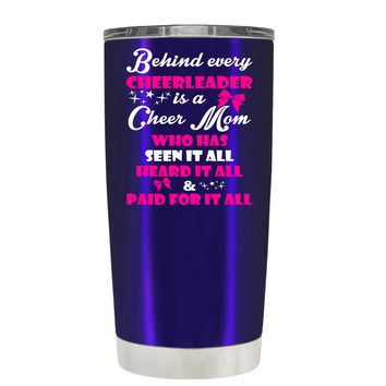 Behind Every Cheerleader is a Cheer Mom on Intense Blue 20 oz Tumbler Cup
