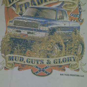 Trucks made for mudding mud guts and glory dixie tradition t-shirt