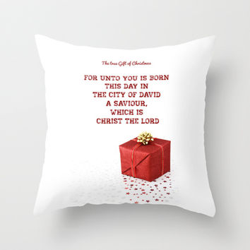 The true Gift of Christmas Throw Pillow by Christian Creatives