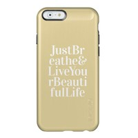 Just Breathe Positive Words Quote Bright Yellow Incipio Feather® Shine iPhone 6 Case