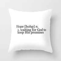 Definition of Hope Throw Pillow by Rebekah Joan | Society6