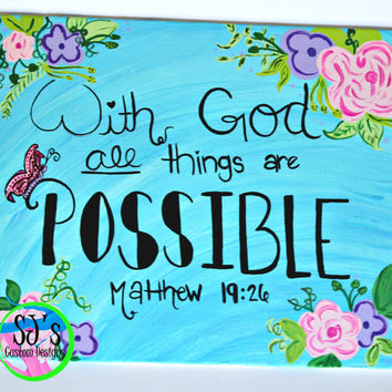 With God All Things Are Possible 8x10 flat canvas. Religious decoration