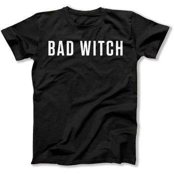 Bad Witch - T Shirt