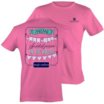 Simply Southern Mimi Sweetest Person In The South Girlie Bright T Shirt