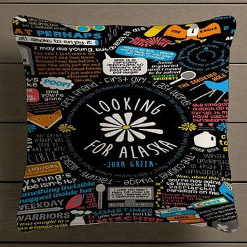 Looking For Alaska John Green Qoute Square Pillow Case Custom Zippered Pillow Case one side and two side