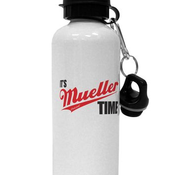 It's Mueller Time Anti-Trump Funny Aluminum 600ml Water Bottle by TooLoud