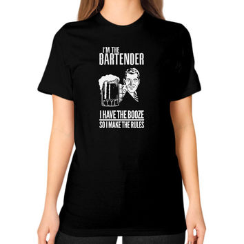 Im the bartender I have the ...Unisex T-Shirt (on woman)