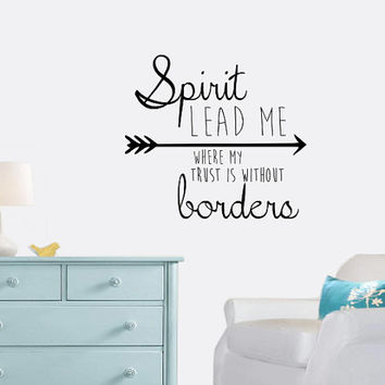 Spirit Lead Me Wall Decal - Home Decor - Gift Idea - Living Room - Bedroom - Office - Dorm - High Quality Vinyl Graphic