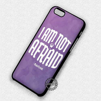Not Afraid Maleficent - iPhone 7 Plus 6 5 4 Cases & Covers