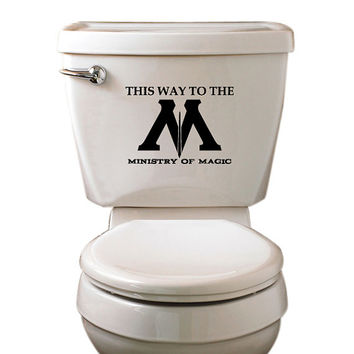 Ministry Of Magic Toilet Decal - Harry Potter - This Way To The Ministry - Lumos Nox - My Other Ride Is A Firebolt - CustomVinylPrints