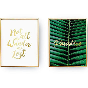 Set Of 2 Prints, Not All Who Wander Are Lost, Home Decor, Paradise Print, Travel Poster, Palm Leaf Decor, Typography Print, Gold Foil Print