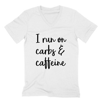 I run on carbs and caffeine, workout clothing, gym, fitness, yoga  V Neck T Shirt
