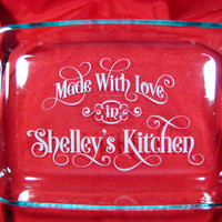 """Personalized 9""""x13"""" Pyrex Baking Dish, Made with Love in (your name) Kitchen"""