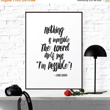 "Printable Art, Instant Download, ""Nothing Is Impossible"" , Audrey Hepburn Quote, Inspirational Print, Scandinavian Art Decor"