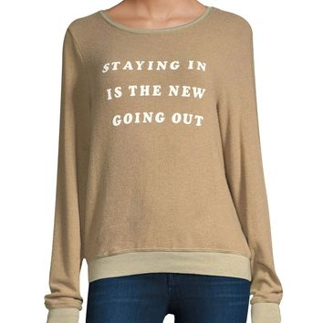 Staying In Is The New Going Out Sweatshirt