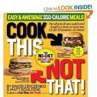 Cook This, Not That! Easy & Awesome 350-Calorie Meals $10.61