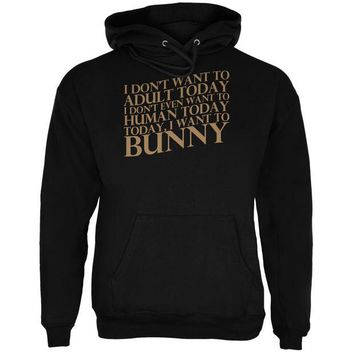 DCCKJY1 Don't Adult Today Just Bunny Rabbit Black Adult Hoodie