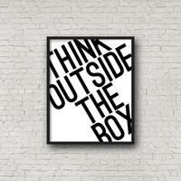 Think Outside The Box, Motivational Quote, Typography Poster, Motivational Poster, Minimalist Decor, Inspirational Wall Art, Printable Art